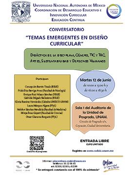 Cartel informativo sobre el evento Conversatorio: Temas emergentes en diseño curricular, el día 12 de junio, 10:00 h. Sala 1 del Auditorio de la Unidad de Posgrado, UNAM