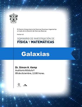 Cartel con texto Conferencia: Galaxias, en el marco del Seminario de Investigación de Física y Matemáticas