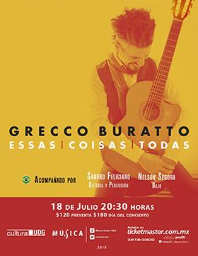 Cartel informativo y de invitación al Concierto: Grecco Buratto. A realizarse el 18 de julio, a las 20:30 horas, en el Teatro Vivian Blumenthal.