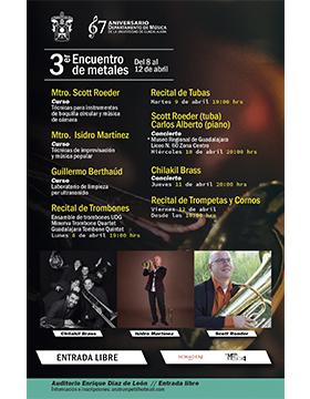 Cartel informativo del 3er Encuentro de Metales. A realizarse del 8 al 12 de abril, en el Auditorio Enrique Díaz de León