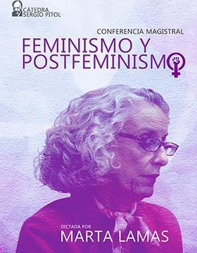Cartel alusivo a la Cátedra Sergio Pitol. Conferencia magistral: Feminismo y postfeminismo. Imparte: Marta Lamas, el 15 de noviembre a las 12:00 horas en el  Auditorio Dr. Horacio Padilla Muñoz del CULagos.