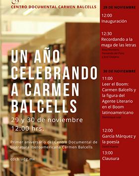 Cartel con texto informativo y alusivo al Primer aniversario del Centro Documental de Literatura Iberoamericana Carmen Balcells, en el marco de la FIL 2017. A celebrarse el  29 y 30 de noviembre a las 12:00 horas en el Piso 5 de la Biblioteca Pública del Estado de Jalisco.