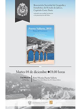 Cartel informativo sobre la Presentación del libro: Puerto Vallarta, 2018, el 4 de diciembre, a las 18:00 h. en el Hotel Westin, Puerto Vallarta