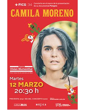 Cartel informativo y de invitación al evento FICG34. Concierto de Camila Moreno en el marco de la presentación de su documental Pangea. A realizarse el 12 de marzo, a las 20:30 horas. En el Teatro Vivian Blumenthal.