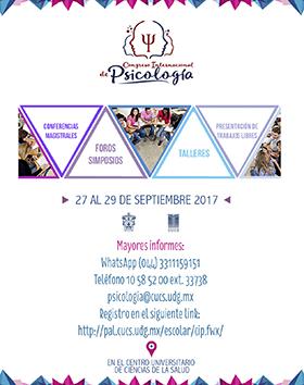 Cartel con texto informativo del  Congreso Internacional de Psicología, a celebrarse del 27 al 29 de septiembre de 2017, con Conferencias magistrales, foros, simposios, talleres, presentación de trabajos libres, en el CUCS.