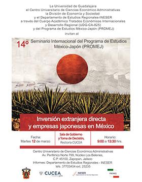 Cartel informativo y de invitación al 14° Seminario Internacional del Programa de Estudios México-Japón (PROMEJ). A realizarse el 12 de marzo, de 9:00 a 13:30 horas, en la Sala de Gobierno y Toma de Decisión del CUCEA.