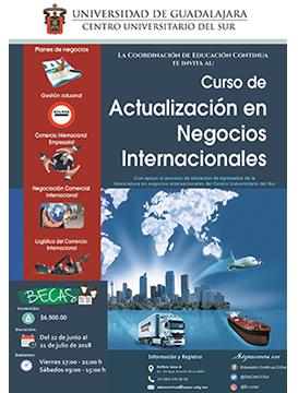 Cartel informativo sobre el Curso de Actualización en Negocios Internacionales, Del 2 de junio al 21 de julio, en el Centro Universitario del Sur