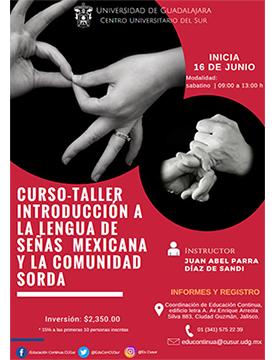 Cartel informativo sobre el Curso-taller: Introducción a la lengua de señas mexicana y la comunidad sorda en el Centro Universitario del Sur