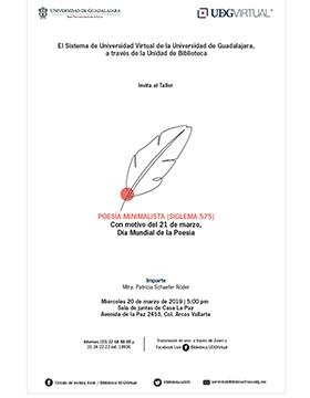 Texto alternativo y de invitación al Taller: Poesía Minimalista (Siglema 575), con motivo del 21 de marzo, Día Mundial de la Poesía. A realizarse el 20 de marzo a las 17:00 horas, en la Sala de juntas de Casa La Paz.