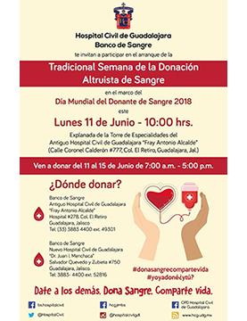 Cartel informativo y de invitación a la Tradicional Semana de la Donación Altruista de Sangre. A realizarse del 11 al 15 de junio, de 7:00 a 17:00 horas, en el Banco de Sangre de los Hospitales Civiles de Guadalajara.