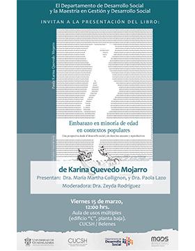 Cartel informativo y de invitación a la Presentación del libro: Embarazo en minoría de edad en contextos populares. A realizarse el 15 de marzo, a las 12:00 horas, en el Aula de Usos Múltiples del CUCSH Belenes.