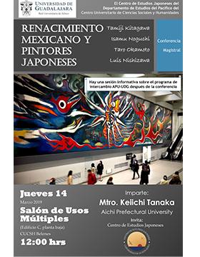 Cartel informativo y de invitación a la Conferencia magistral: Renacimiento mexicano y pintores japoneses. A realizarse el 14 de marzo, a las 12:00 horas, en el Salón de Usos Múltiples del CUCSH Belenes.
