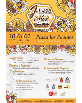 Cartel informativo sobre la 4ta. Feria Jalisciense de la Miel, Del 30 de noviembre al 2 de diciembre, Plaza Las Fuentes, Ciudad Guzmán, Jalisco