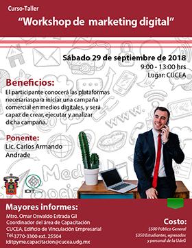 Cartel informativo sobre el Curso-taller: Workshop de marketing digital, el 29 de septiembre, de 9:00 a 13:00 h. en el Centro Universitario de Ciencias Económico Administrativas