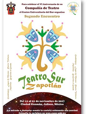 Cartel informativo sobre el Segundo Encuentro Teatro Sur Zapotlán Del 11 al 21 de noviembre, Ciudad Guzmán, Jalisco