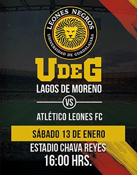 Cartel informativo y de invitación al partido entre Lagos de Moreno y el Atlético Leones FC. A realizarse el 13 de enero a las 16:00 horas en el estadio Chava Reyes.