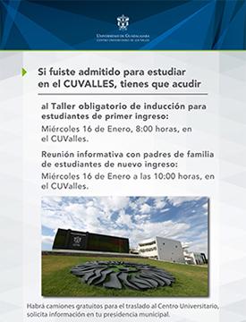 Cartel informativo sobre el Taller obligatorio de inducción para estudiantes de primer ingreso, el 16 de enero,a las  8:00 h. en el Centro Universitario de los Valles