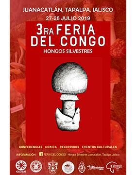 Cartel informativo de la Tercera Feria del Congo (Hongos Silvestres). A realizarse el 27 y 28 de julio, de 8:00 a 20:00 horas, en Juanacatlán y Tapalpa, Jalisco