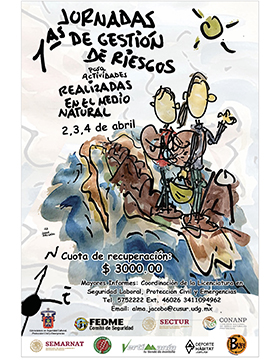 Cartel informativo sobre las Primeras Jornadas de Gestión de Riesgos para actividades realizadas en el Medio Natural, del 2 al 4 de abril en el Centro Universitario del Sur