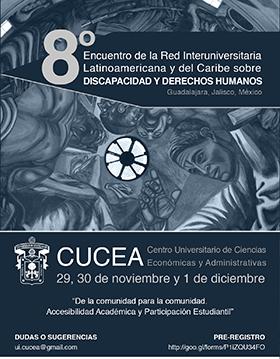 """Cartel con texto del evento: Encuentro de la Red Interuniversitaria Latinoamericana y del Caribe sobre Discapacidad y Derechos Humanos """"De la comunidad para la comunidad"""