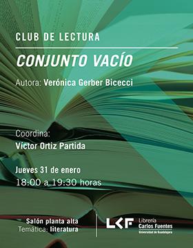 Cartel informativo sobre el Club de lectura: Conjunto vacío, el 31 de enero, a las 18:00 h. en el Salón planta alta, Librería Carlos Fuentes