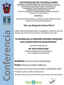 Cartel informativo sobre la Conferencia: El enfoque de la atención primaria renovada en el nuevo pacto de salud pública, el 30 de enero, a las 11:00 h. en el Auditorio Dr. Javier E. García de Alba García, CUCS