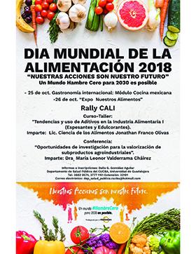Dia Mundial De La Alimentacion 2018 Nuestras Acciones Son Nuestro Futuro Universidad De Guadalajara
