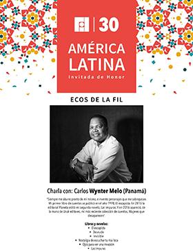 Cartel con texto de ECOS de la FIL e imagen Carlos Wynter Melo (Panamá) e