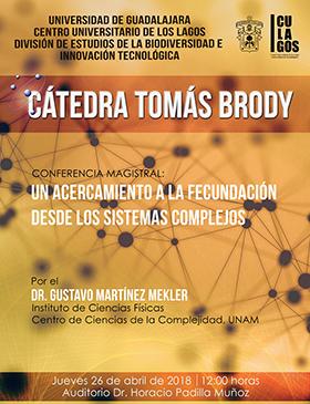 Cartel informativo sobre la Cátedra Tomás Brody, el día 26 de abril, 12:00 h. en el Auditorio Dr. Horacio Padilla Muñoz, CULagos