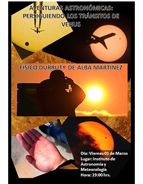 Cartel informativo sobre la Conferencia: Aventuras astronómicas: Persiguiendo los tránsitos de Venus, el 1 de marzo, 19:00 h. en el Instituto de Astronomía y Meteorología, CUCEI