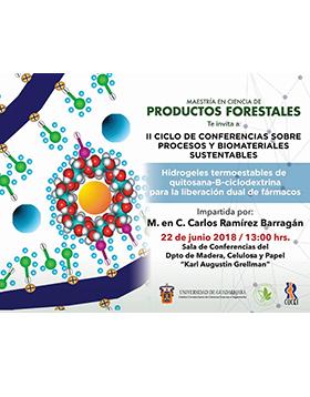 """Cartel informativo sobre el II Ciclo de Conferencias sobre Procesos y Biomateriales Sustentable """"Hidrogeles termoestables de quitosana-B-ciclodextrina para la liberación dual de fármacos"""", el día  22 de junio"""