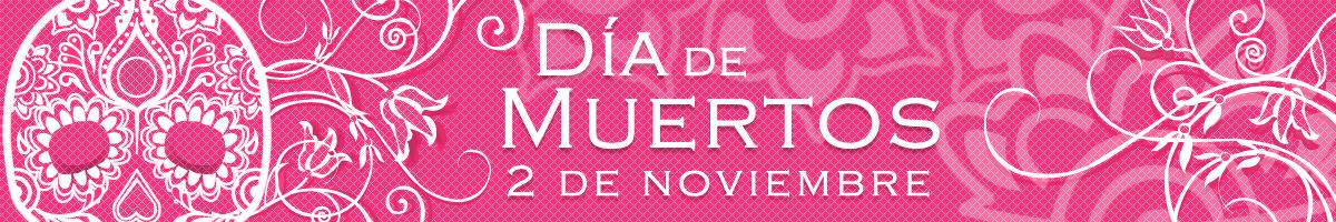 2 de noviembre- Celebración del día de muertos en México