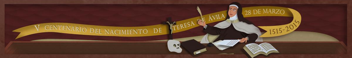 Ilustración dedicada a Teresa de Avila en su aniversario Quinto Centenario