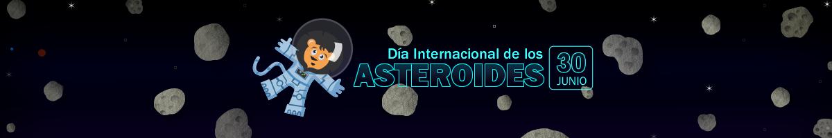 Que son los asteroides y por que la ONU dedica un día para hablar de ellos? Le invitamos a leer este interesante artículo