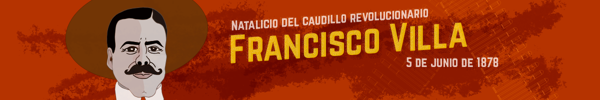 Personaje polémico de la Revolución mexicana este día se cumple un aniversario de su nacimiento