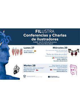 Cartel con texto informativo de FILUSTRA, Conferencias y charlas de ilustradores; a realizarse del 27 al 29 de noviembre en la Video Aula Silvio Alberti del CUAAD. Se proporciona enlace para mayores informes.