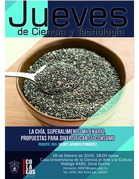 Cartel informativo sobre la Conferencia: La chía, superalimento milenario, propuestas para diversificar su consumo, el 28 de febrero, 18:00 h. en la Casa Universitaria de la Ciencia, el Arte y la Cultura, Lagos de Moreno, Jalisco