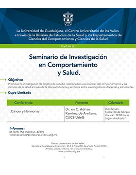 Cartel informativo sobre la Conferencia: Cáncer y hormonas, en el marco del Seminario de Investigación en Comportamiento y Salud, el 28 de febrero, 12:00 h. en el Auditorio 1, CUValles