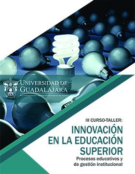 Cartel de invitación al III Curso-Taller: Innovación en la educación superior, procesos educativos y de gestión institucional.