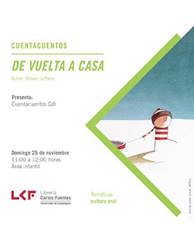 Cartel informativo sobre Cuentacuentos: De vuelta a casa, el 25 de noviembre, a las 11:00 h. en el Área infantil de la Librería Carlos Fuentes