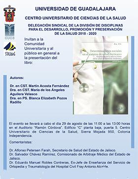 Cartel informativo sobre la Presentación del libro: Determinaciones sociales en el sistema de salud mexicano, el día 29 de agosto en el Auditorio Ramón Córdova, CUCS