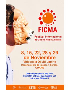Cartel informativo sobre el Festival Internacional de Cine del Medio Ambiente (FICMA), 8, 15, 22, 28 y 29 de noviembre, 17:00 h. en la Videosala David Lapine, Departamento de Imagen y Sonido del CUAAD