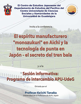 """Cartel informativo de Conferencia: El espíritu manufacturero """"monozukuri"""" en Aichi y la tecnología de punta en Japón."""