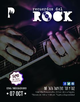 Cartel alusivo y de invitación al evento Recuerdos del rock, donde habrá cena y música en vivo; el 7 de octubre en el Hotel Villa Primavera. Se proporciona teléfonos para informes, en horarios de 7:00 a 11:00 p.m.