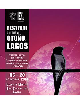 Cartel informativo sobre el Festival Cultural Otoño en Lagos, Del 5 al 20 de octubre, sedes: Lagos de Moreno y San Juan de los Lagos