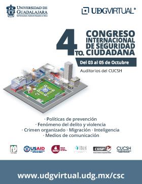 Cartel informativo sobre el 4to. Congreso Internacional en Seguridad Ciudadana Del 3 al 5 de octubre en los Auditorios del CUCSH