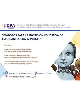 Panel: Diálogos para la inclusión educativa de estudiantes con Asperger a llevarse a cabo el 18 de febrero a las 11:00 horas.