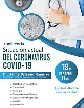 Conferencia: Situación actual del coronavirus COVID-19 a llevarse a cabo el 19 de febrero a las 11:00 horas.