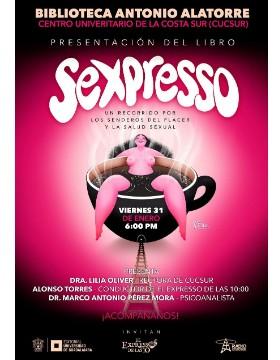 Presentación del libro: SeXpresso a llevarse a cabo el 31 de enero a las 18:00 horas.