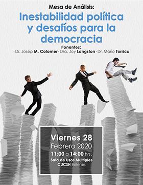 Mesa de Análisis: Inestabilidad política y desafíos para la democracia a llevarse a cabo el 28 de febrero a las 11:00 horas.